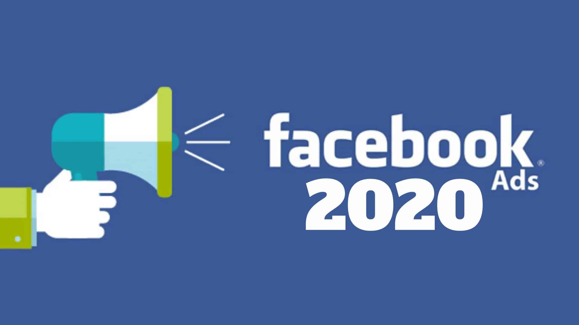 Facebook Ads 2020